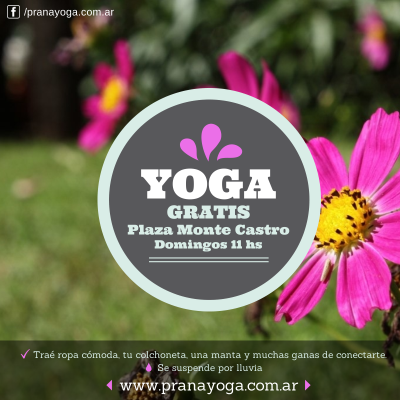 Yoga Gratis en Buenos Aires – Prana Yoga – Monte Castro 365ab707f8c9